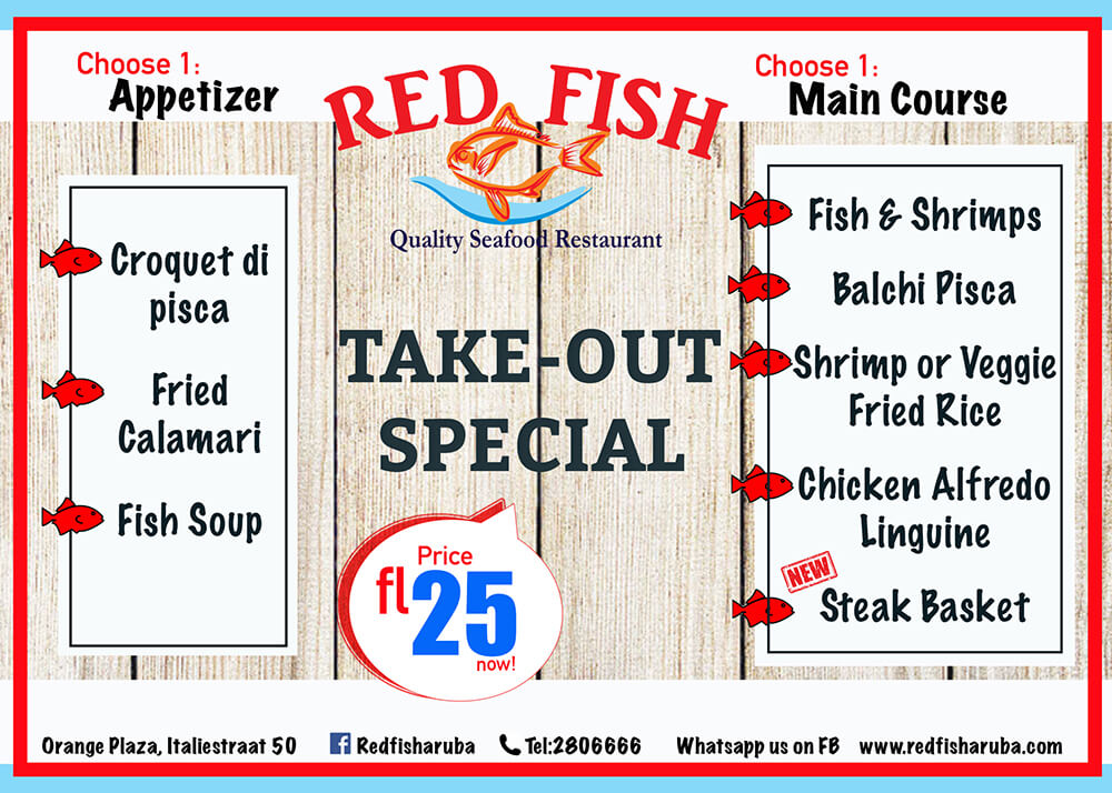 New Take Out Special - Red Fish Aruba Restaurant